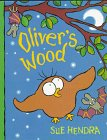 Oliver's Wood, Sue Hendra, 1564029328