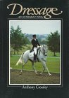 img - for Dressage: An Introduction by Anthony Crossley (1992-06-04) book / textbook / text book