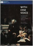 With One Voice : The Association of American Medical Colleges 1876-2002, Bowles, Mark D. and Dawson, Virginia, 1577540298