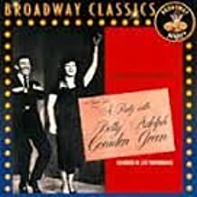A Party With Betty Comden And Adolph Green (1958 Original Broadway Cast)
