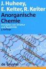 Anorganische Chemie, Prinzipien von Struktur und Reaktivitat, Huheey, James E. and Keiter, Ellen A., 3110135574