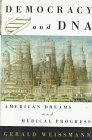 Democracy and DNA, Gerald Weissman, 0809093057