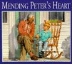 Mending Peter's Heart, Maureen Wittbold, 0964133024