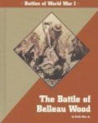Great Battles in History - The Battle of Belleau Wood