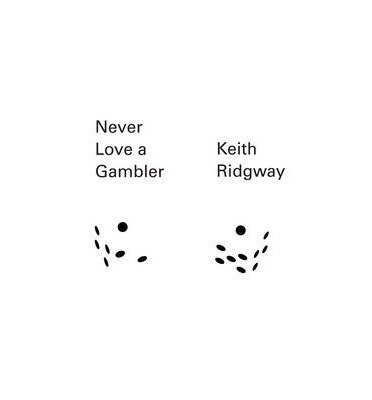 BY Ridgway, Keith ( Author ) [{ Never Love a Gambler (New Directions Pearls) By Ridgway, Keith ( Author ) May - 27- 2014 ( Paperback ) } ]