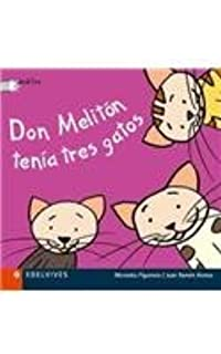 Don Meliton tenia tres gatos / Don Meliton had three cats (Deditos, 3) (Spanish Edition) (Spanish) Board book – January 1, 2003