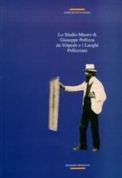 Lo Studio-museo di Giuseppe Pellizza da Volpedo e i luoghi pellizziani: Guida alla visita (Guide ai musei in Piemonte) (Italian Edition)
