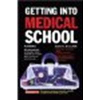 Getting Into Medical School by Brown M.D., Sanford J. [Barron's Educational Series, 2006] (Paperback) 10th Edition [Paperback]