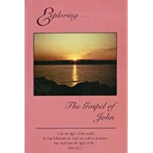 Exploring-- the gospel of John