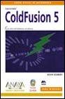 Read Online MACROMEDIA COLDFUSION 5 (INCLUYE CD) (DISEÑO Y CREATIVIDAD) ebook