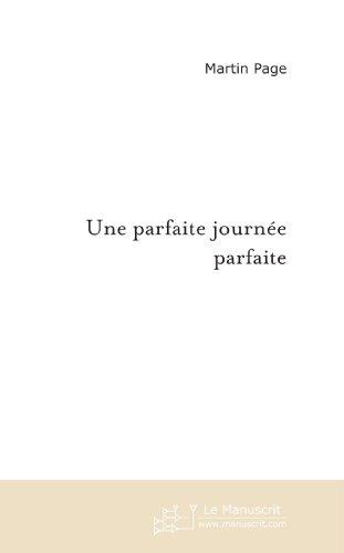 Une parfaite journée parfaite (French Edition)
