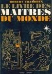 Le livre des maîtres du monde par Charroux