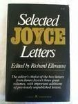 Selected Letters of James Joyce, James Joyce, 0670002763