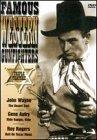 Famous Western Gunfighters - The Desert Trail / Ride Ranger, Ride / Roll On Texas Moon by John Wayne