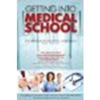 Getting Into Medical School: The Premedical Student's Guidebook by Brown M.D., Sanford J. [Barron's Educational Series, 2011] (Paperback) 11th Edition [Paperback]
