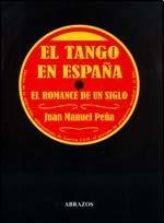 TANGO EN ESPAÑA, EL - CON CD (Spanish Edition)