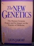 The New Genetics, Leon Jaroff, 0962474576