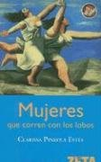 Mujeres Que Corren Con los Lobos = Women Who Run with the Wolves (Spanish Edition)