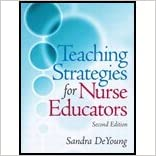 Book Teaching Strategies for Nurse Educators by DeYoung, Sandra [Prentice Hall,2008]2nd Edition
