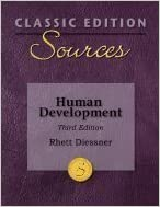 Sources :: Human Development (Classic Edition) 3RD EDITION