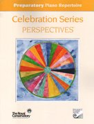 Preparatory Piano Repertoire (Celebration Series Perspectives®)