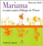 Télécharger en ligne Mariana et autres contes d'Afrique de l'Ouest epub pdf