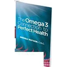 The Omega-3 Connection to Perfect Health, and Heart of Perfect Health PBS series package with DVD, Audio Series and 1-year website Membership Coupon