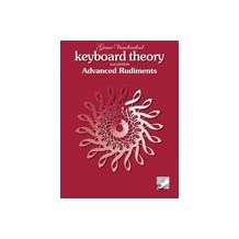 Keyboard Theory, 2nd Edition: Advanced Rudiments