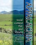 Concise Version of Appalachia : Social Context Past and Present, Parkansky, Steven, 0757590152