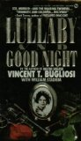 Lullaby and Good Night, Vincent Bugliosi and William Stadiem, 0451157087