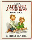 The Big Alfie and Annie Rose Storybook by Shirley Hughes (1989-03-03)