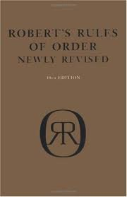 by Henry M. Robert, by William J. Evans, by Daniel H. Honemann, by Thomas J. Balch, by Sarah Corbin Robert Robert's Rules of Order: Newly Revised (10th Edition)(text only)10th (Tenth) edition[Hardcover]2000