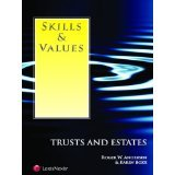 Skills and Values---Trusts and Estates, Andersen, Roger W. and Boxx, Karen E., 142242698X