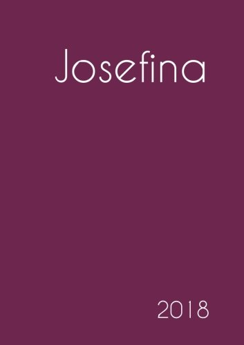 Download 2018: Namenskalender 2018 - Josefina - DIN A5 - eine Woche pro Doppelseite (German Edition) ebook