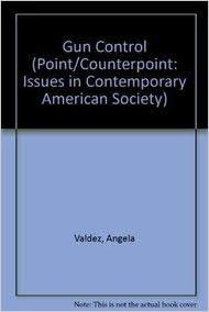 Gun Control (Point Counterpoint)