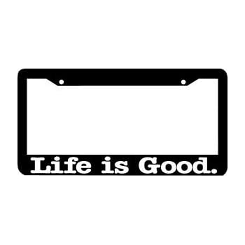 Nice Life Is Good License Plate Frame