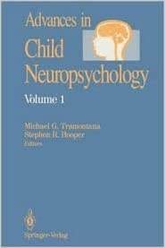 Read online Advances in Child Neuropsychology: v. 1 PDF, azw (Kindle), ePub, doc, mobi