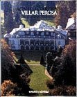 Front cover for the book The Agnelli Gardens at Villar Perosa: Two Centuries of a Family Retreat by Marella Caracciolo