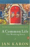 A Common Life: The Wedding Story - Book #6 of the Mitford Years