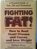 Fighting Fat!, Kathleen Mayes, 0915201283