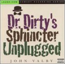 John Valby - Dr. Dirty's Sphincter -- Unplugged
