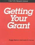 Getting Your Grant, Peggy Barber and Linda Crowe, 1555700381