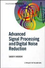 Advanced Signal Processing and Digital Noise Reduction 9780471958758