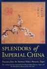 Splendors of Imperial China from Harry N. Abrams, Inc.