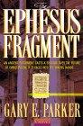 Ephesus Fragment, Gary E. Parker, 0764222562