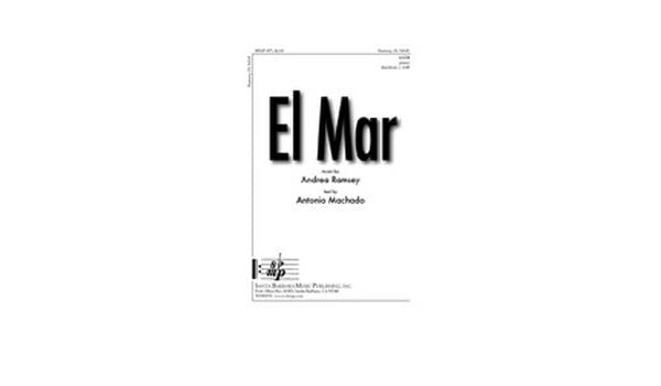 El Mar - SATB, Piano, Spanish Text - Sheet Music: Andrea Ramsey