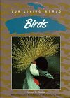 img - for Birds (Our Living World) book / textbook / text book
