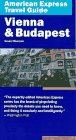 American Express Travel Guide to Vienna and Budapest, Sevan Nisanyan, 0130325589