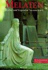 Melaten. Mythos und Legenden: Der berühmte Kölner Friedhof in Geschichten und Anekdoten