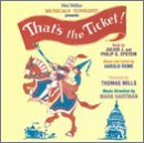 That's the Ticket (2002 Resurfacing Cast) - Harold Rome